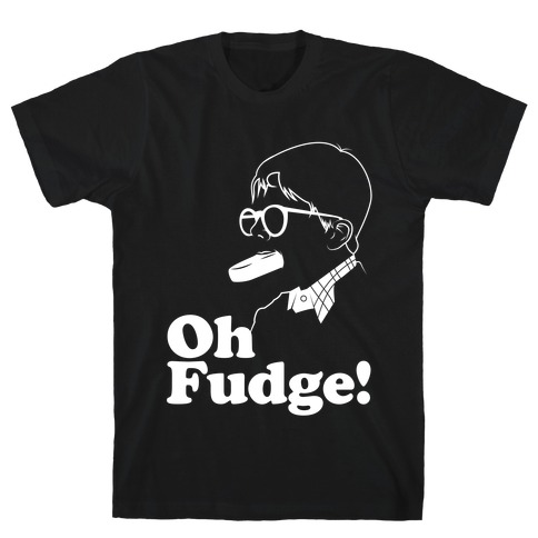 Oh Fudge! T-Shirt