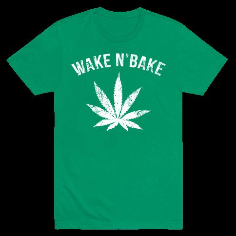 Wake N' Bake Mens T-Shirt
