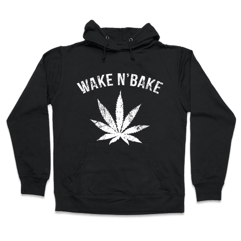Wake N' Bake Hooded Sweatshirt
