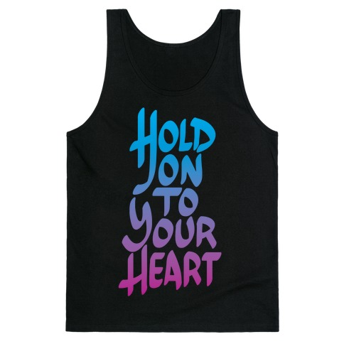 Hold On To Your Heart Tank Top