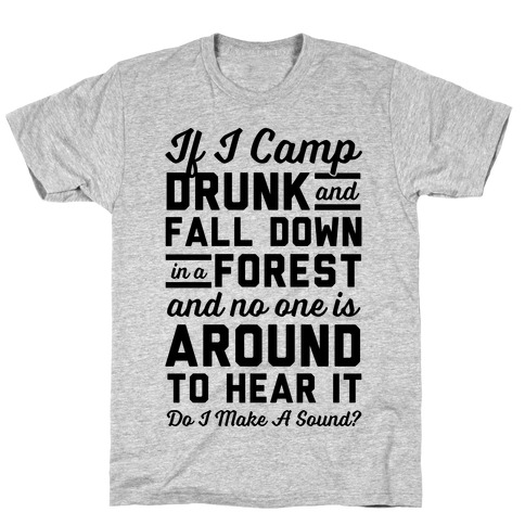 If I Camp Drunk T-Shirt