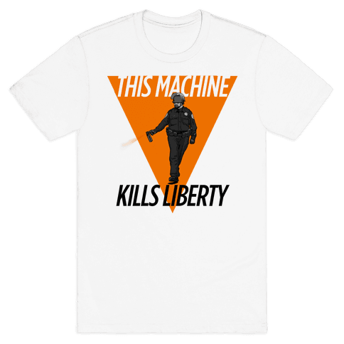 This Machine Kills Liberty Mens T-Shirt