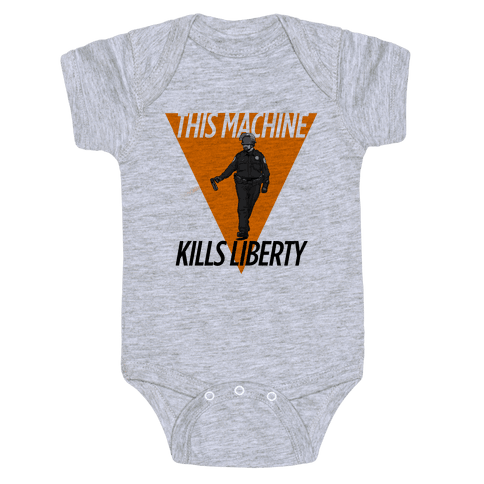 This Machine Kills Liberty Baby Onesy