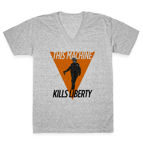 This Machine Kills Liberty V-Neck Tee Shirt