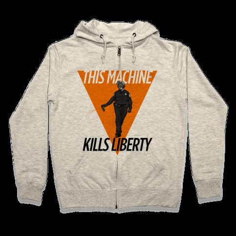 This Machine Kills Liberty Zip Hoodie