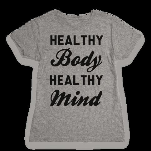 Healthy Body Healthy Mind Womens T-Shirt