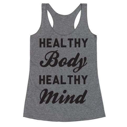 Healthy Body Healthy Mind Racerback Tank Top