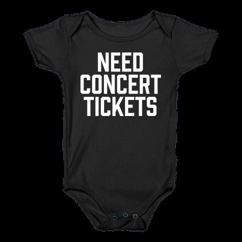Need Concert Tickets Baby Onesy