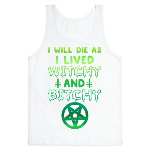 Witchy and Bitchy Tank Top