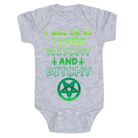 Witchy and Bitchy Baby Onesy