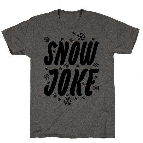 Snow Joke Mens/Unisex T-Shirt