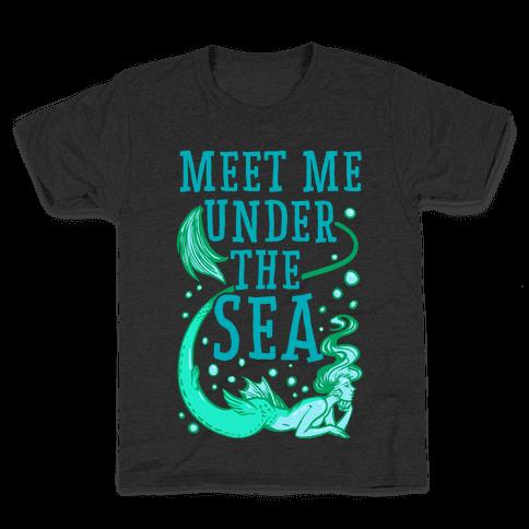 Meet Me Under the Sea Kids T-Shirt