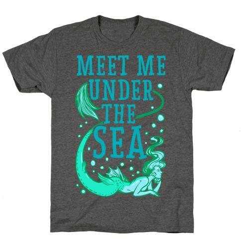 Meet Me Under the Sea T-Shirt