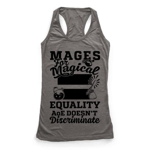 Mages For Magical Equality Racerback Tank Top