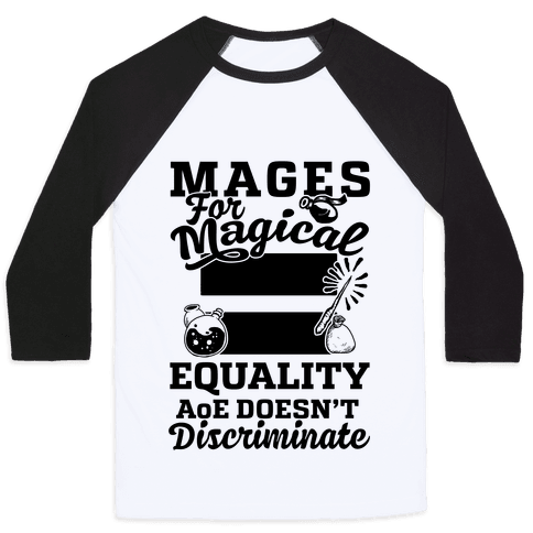 Mages For Magical Equality Baseball Tee