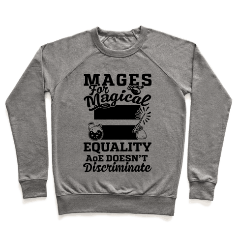 Mages For Magical Equality Pullover