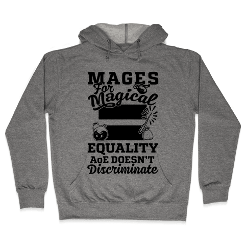 Mages For Magical Equality Hooded Sweatshirt