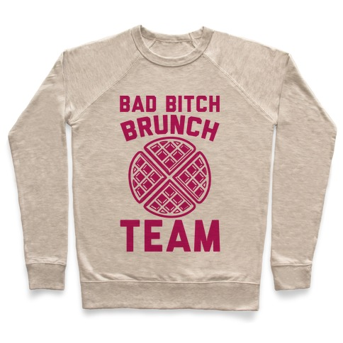 Bad Bitch Brunch Team Pullover