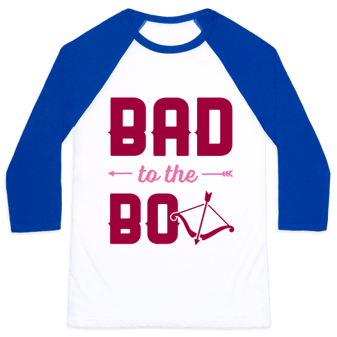 Bad To The Bow Baseball Tee