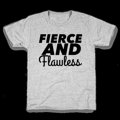 Fierce and Flawless Kids T-Shirt