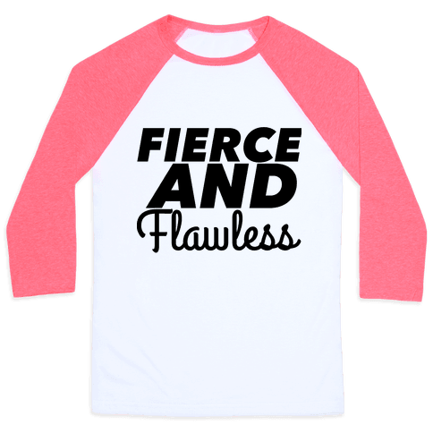 Fierce and Flawless Baseball Tee