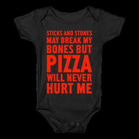 Pizza Will Never Hurt Me Baby Onesy