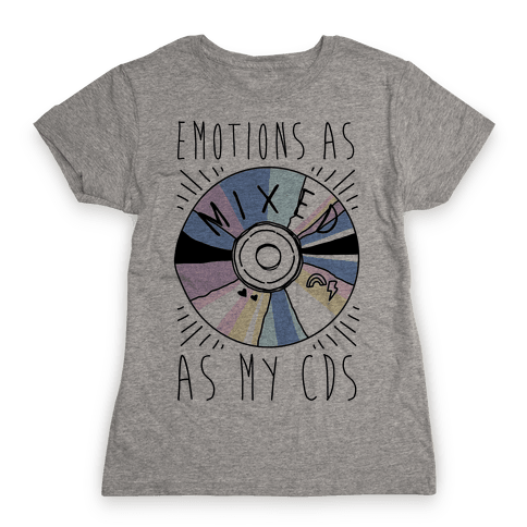 Mixed Emotions Womens T-Shirt