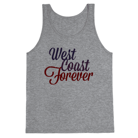 West Coast Forever (Vintage Tank) Tank Top