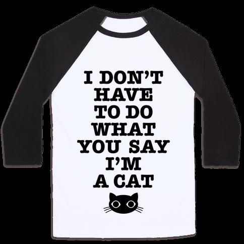 I'm A Cat Baseball Tee