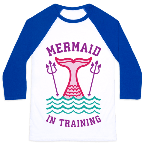 Mermaid In Training Baseball Tee