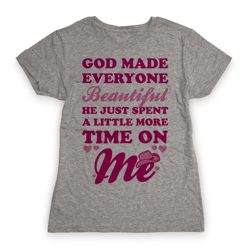 God Made Everyone Beautiful Womens T-Shirt