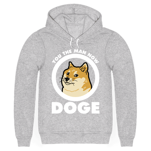 You the Man Now Doge