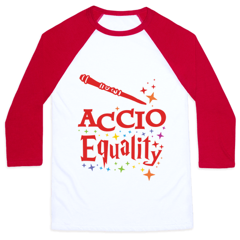 Accio Equality! Baseball Tee