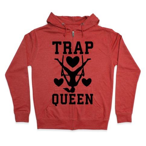 Trap Queen Zip Hoodie