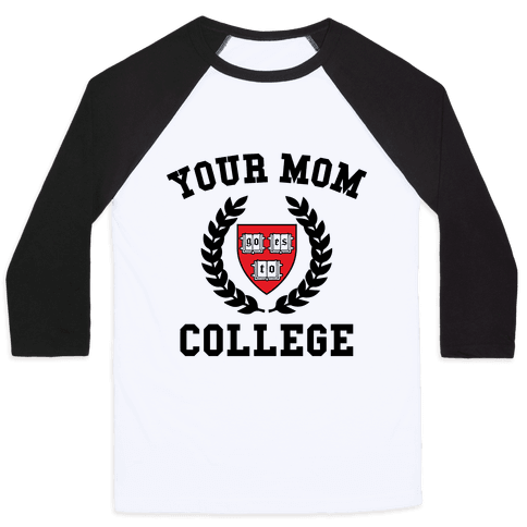 Your Mom Goes To College Baseball Tee