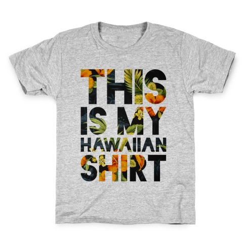 Hawaiian Shirt Shirt ver.1 Kids T-Shirt