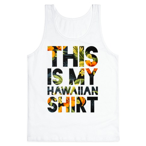 Hawaiian Shirt Shirt ver.1 Tank Top