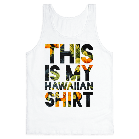 Hawaiian Shirt Shirt ver.1 Tank Top