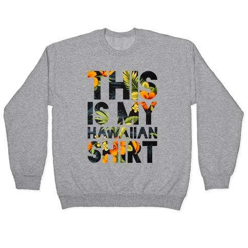 Hawaiian Shirt Shirt ver.1 Pullover