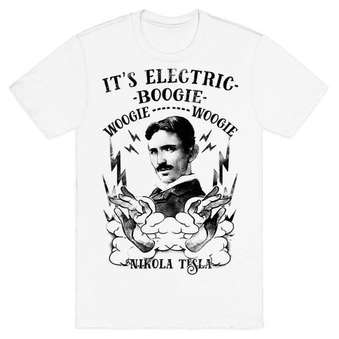 It's Electric Nikola Tesla Mens T-Shirt