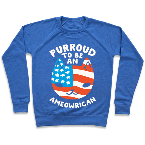 Purroud to be an Ameowrican Pullover
