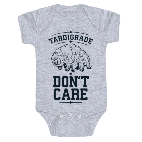 Tardigrade Don't Care Baby Onesy