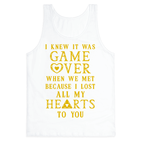 Game Over I Lost All My Hearts To You Tank Top