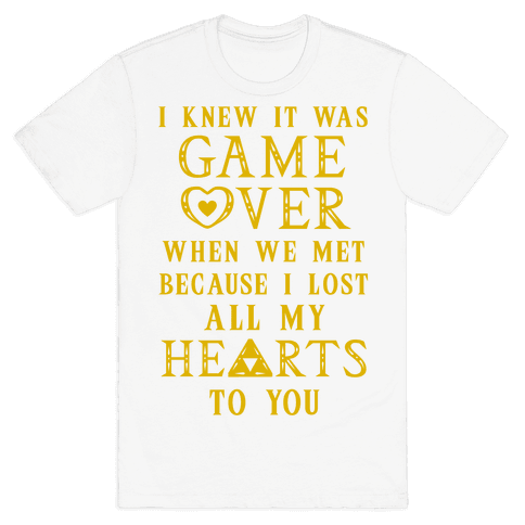 Game Over I Lost All My Hearts To You Mens T-Shirt