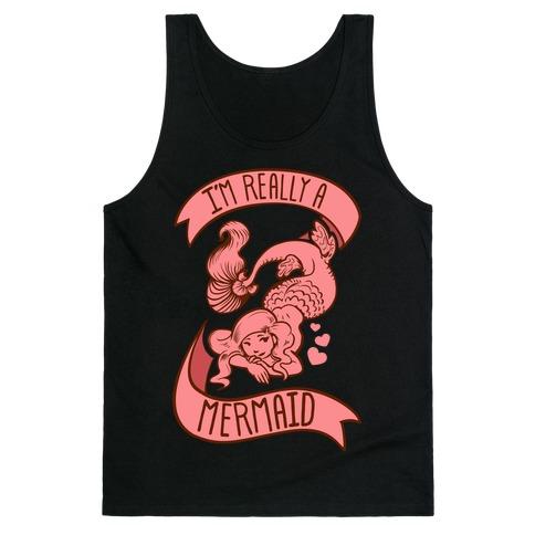 I M Really A Mermaid Tank Tops Lookhuman