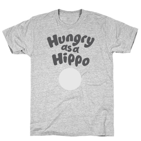 Hungry as a Hippo T-Shirt