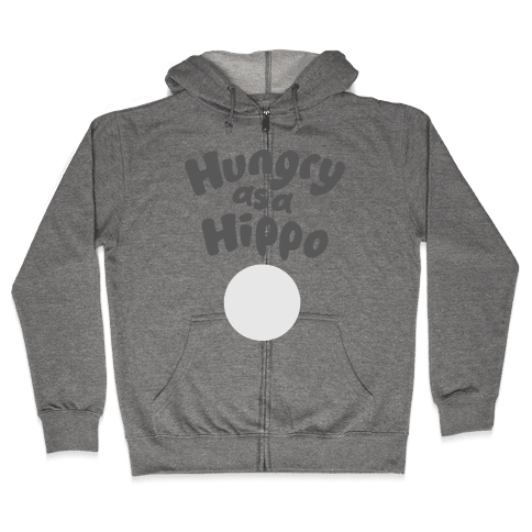 Hungry as a Hippo Zip Hoodie