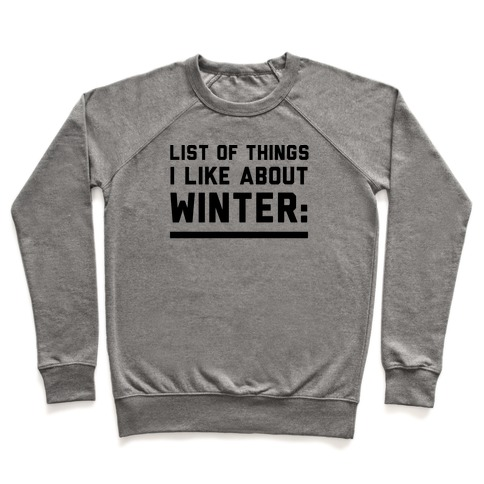 List Of Things I Like About Winter Pullover