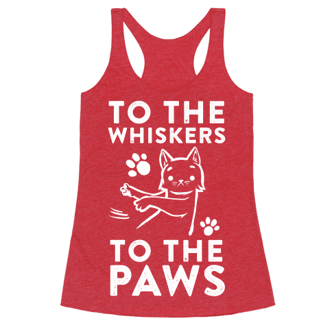 To The Whiskers. To the Paws.