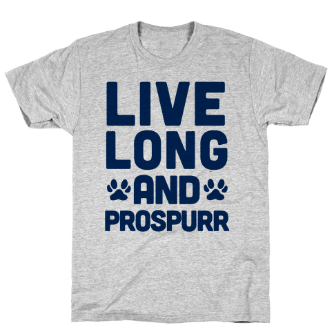 Live Long And Prospurr Mens T-Shirt